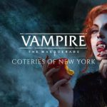 Vampire: The Masquerade—Coteries of New York были отложены