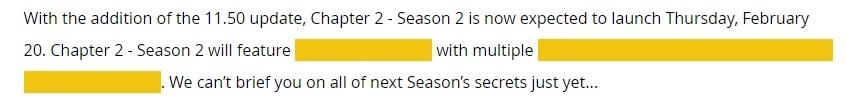 Epic никогда не подтверждал, когда именно начнется 2-й сезон, но разработчики данных обнаружили в API дату 6 февраля, которая вчера была изменена на 20 февраля