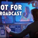 Манипулируйте политикой страны в игре Not For Broadcast