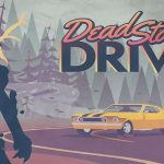 Grand Theft Auto встречает Ктулху в игре на выживание Dead Static Drive