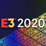 E3 2020 движется вперед на полной скорости, несмотря на коронавирус