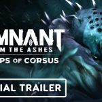 Remnant: From the Ashes 'Swamps of Corsus' DLC добавится режим выживания