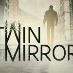 У следственного триллера Dontnod Twin Mirror появился новый кинематографический трейлер
