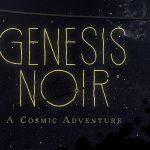 Космическое детективное приключение Genesis Noir выйдет этой осенью