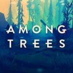 Among Trees визуально великолепная и безмятежная игра на выживание, теперь в магазине Epic Games